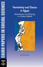 Femininity and Dance in Egypt: Embodiment and Meaning in Al-Raqs Al-Baladi