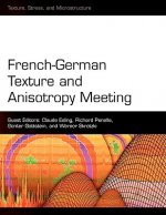 French-German Texture and Anisotropy Meeting