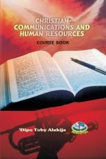 Christian Communications and Human Resources: A Collection of Christian Resource Materials