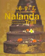 On the Nalanda Trail