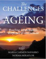 The Challenges of Ageing: Reaching Self-Awareness, Acceptance & Contentment