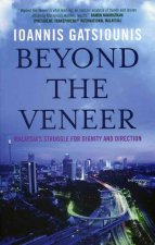 Beyond the Veneer: Malaysia's Struggle for Dignity and Direction