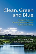 Clean, Green and Blue: Singapore's Journey Towards Environmental and Water Sustainability