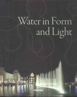 Water in Form and Light