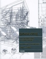 The Architecture Competitions 2006-2008: phase eins.