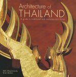Architecture of Thailand: A Guide to Traditional and Contemporary Forms