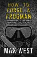 To Forge a Frogman