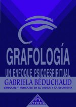 GRAFOLOGIA, UN ENFOQUE