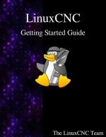Linuxcnc Getting Started Guide