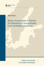 Being a Young Citizen in Estonia: An Exploration of Young People's Civic and Media Experiences