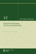 Russian National Myth in Transition
