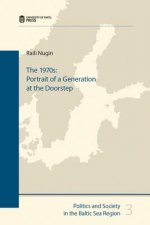 The 1970s: Portrait of a Generation at the Doorstep