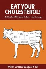 Eat Your Cholesterol!