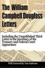 The William Campbell Douglass Letters