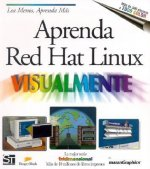Aprenda Red Hat Linux Visualmente = Teach Yourself Linux Visually