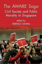 The Aware Saga: Civil Society and Public Morality in Singapore