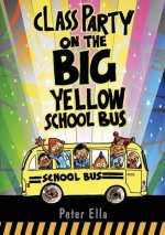 Class Party on the Big Yellow School Bus