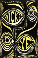 Wicked Eye: Poems (Papua Pocket Poets, 36)