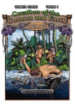 Creation of the Cosmos and Earth / As Bilong Ol San, Mun, Sta na Graun (Tumbuna Stories of Papua New Guinea, Volume 4)