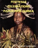 Festivals and Celebrations in Papua New Guinea