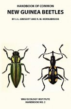 Handbook of Common New Guinea Beetles (Wau Ecology Institute Handbook No. 2)