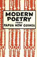 Modern Poetry from Papua New Guinea (Papua Pocket Poets, 30)