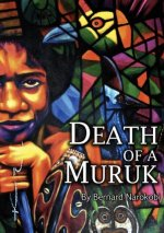 Death of a Muruk