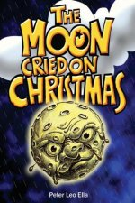 The Moon Cried on Christmas