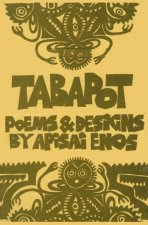 Tabapot: Poems & Designs (Papua Pocket Poets, 46)