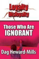 Those who are Ignorant