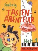 70 Tastenabenteuer mit dem kleinen Ungeheuer. Seventy Keybord Adventures with the little Monster. Heft 1