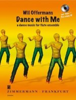 Dance with Me · a dance music for flute ensemble mit CD und Video