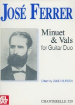 Jose Ferrer: Minuet & Vals for Guitar Duo