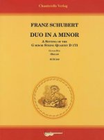 Franz Schubert: Duo in a Minor: A Setting of the G Minor String Quartet D 173 for Two Guitars