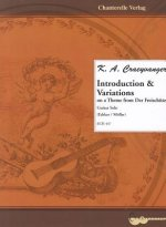 K. A. Craeyvanger Introduction & Variations: On Theme from Der Freischutz (Guitar Solo)