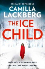 Ice Child (Patrik Hedstrom and Erica Falck, Book 9)