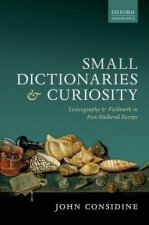 Small Dictionaries and Curiosity