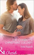 Cowboy's Christmas Lullaby (Men of the West, Book 36)