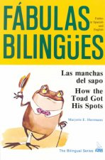 Las Manchas del Sapo/ How the Toad Got His Spots