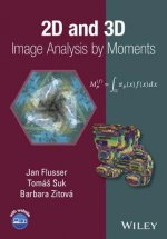 2D and 3D Image Analysis by Moments