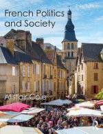 FRENCH POLITICS AND SOCIETY COLE