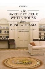 Battle for the White House from Bush to Obama