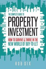Complete Guide to Property Investment