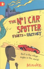 No. 1 Car Spotter Fights the Factory