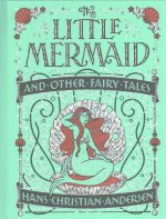 Little Mermaid and Other Fairy Tales (Barnes & Noble Collectible Classics: Children's Edition)