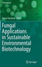 Fungal Applications in Sustainable Environmental Biotechnology