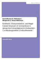 Synthesis, Characterization, and Single Crystal Structure of 4-(3-methoxy-4-(prop-2-yn-1-yloxy)phenyl)-2,6-dimethyl-1,4-dihydropyridine-3,5-dicarbonit