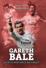 Gareth Bale Kluk co roztančil bílý balet