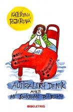 Australský deník aneb mé soukromé pohromy