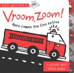 Wee Gallery Sound Book: Vroom, Zoom! Here Comes the Fire Eng